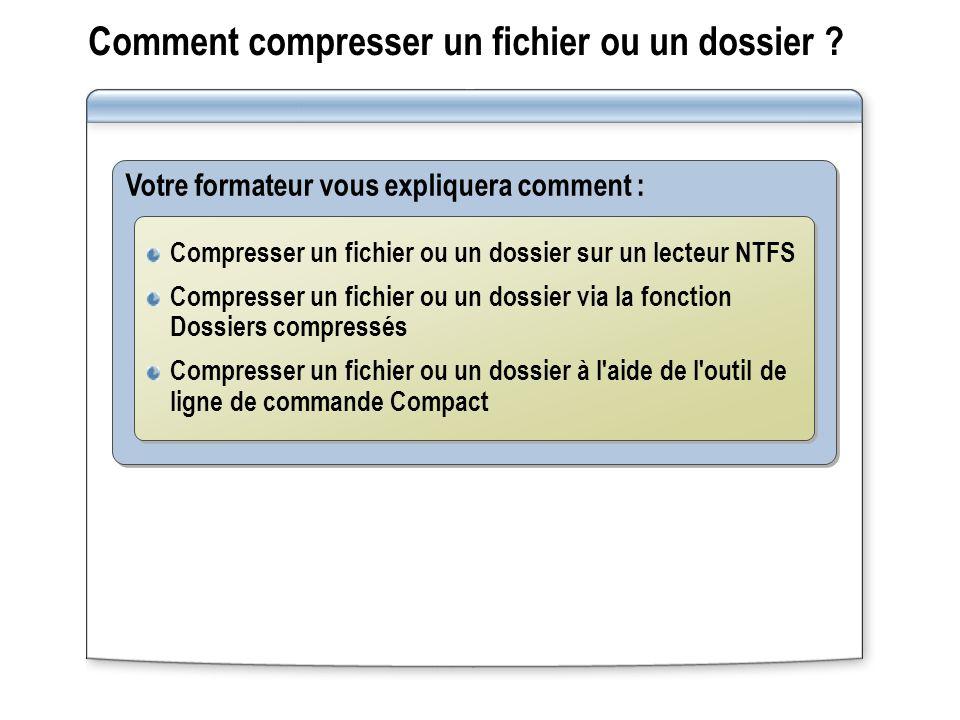 Comment compresser un fichier ou un dossier