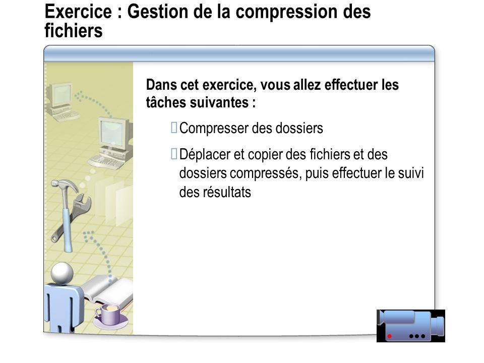 Exercice : Gestion de la compression des fichiers