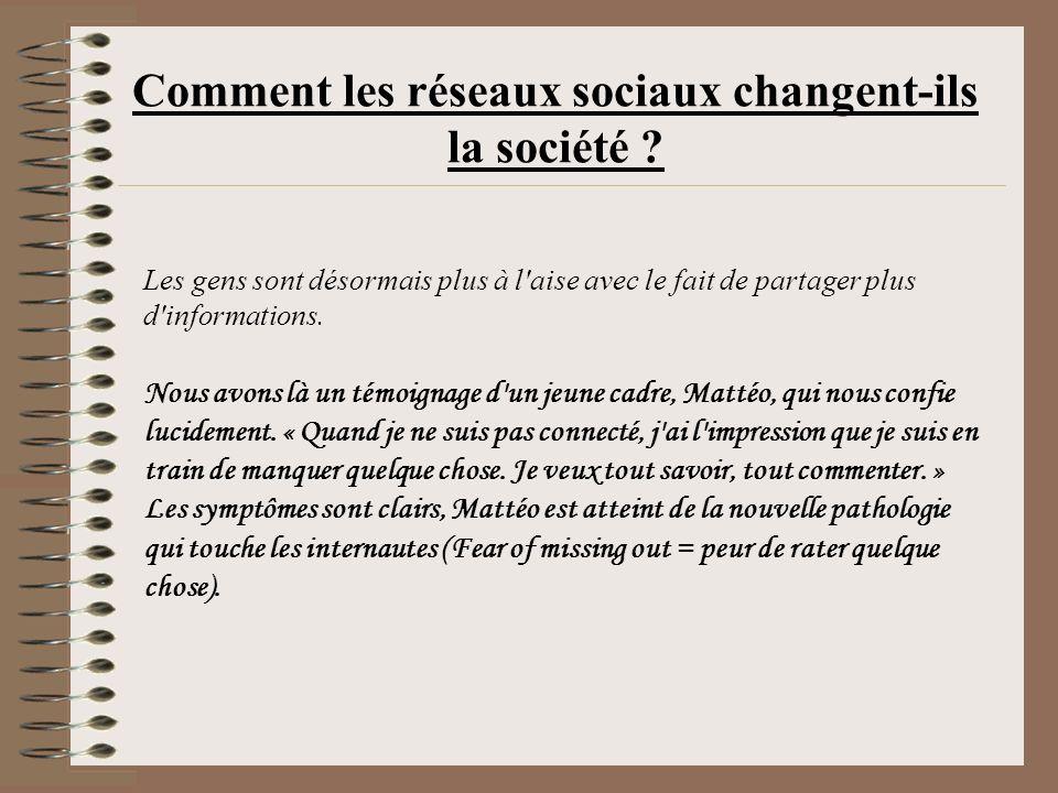 Comment les réseaux sociaux changent-ils la société