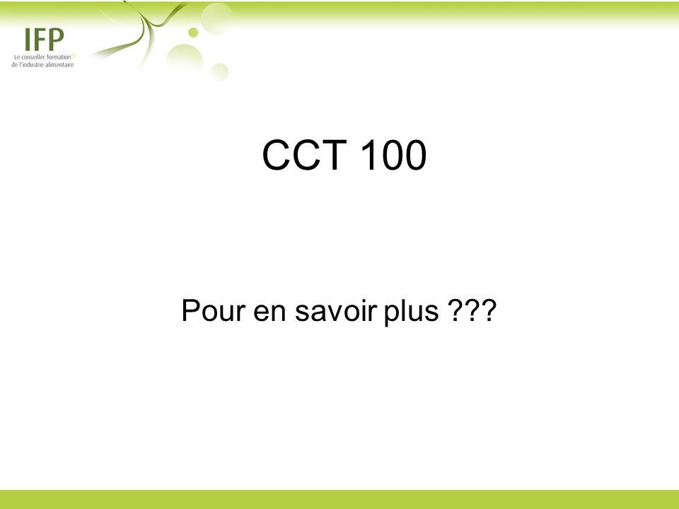 CCT 100 Pour en savoir plus