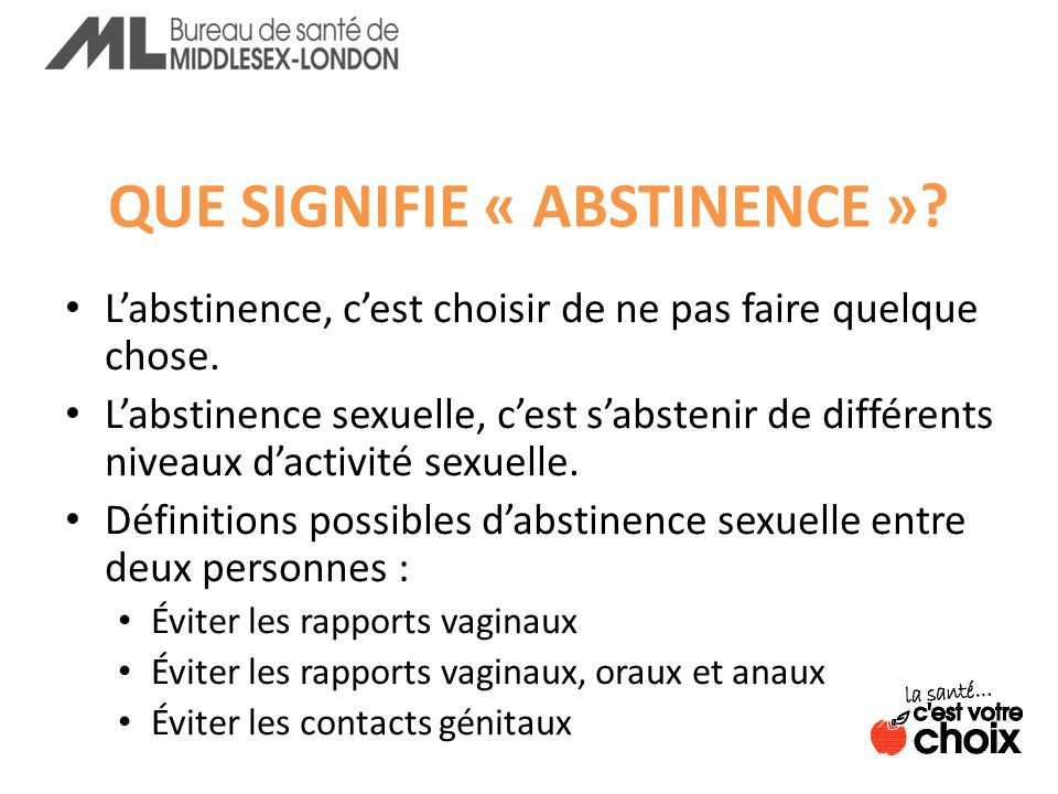 QUE SIGNIFIE « ABSTINENCE »