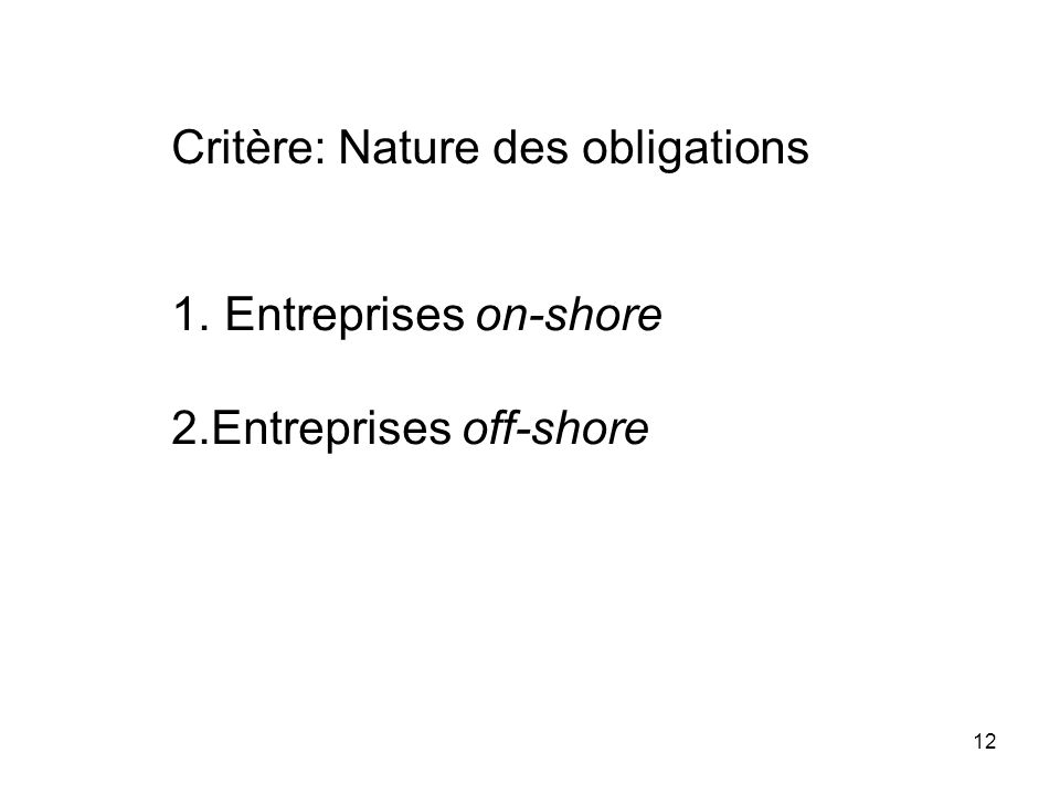 Critère: Nature des obligations