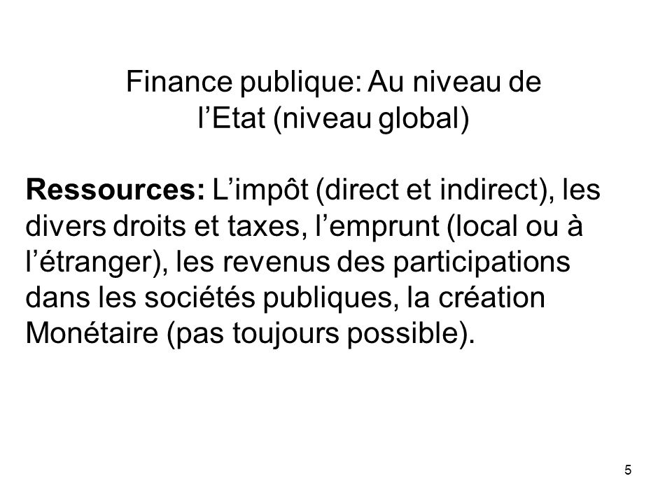 Finance publique: Au niveau de l'Etat (niveau global)