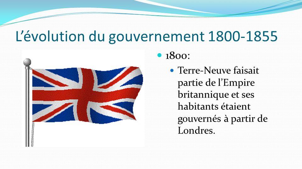 L'évolution du gouvernement 1800-1855