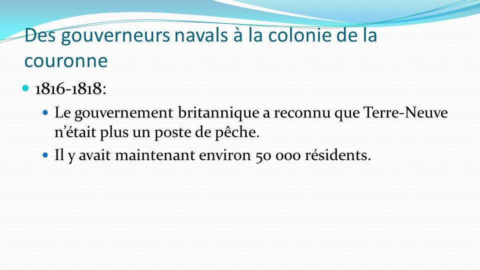 Des gouverneurs navals à la colonie de la couronne