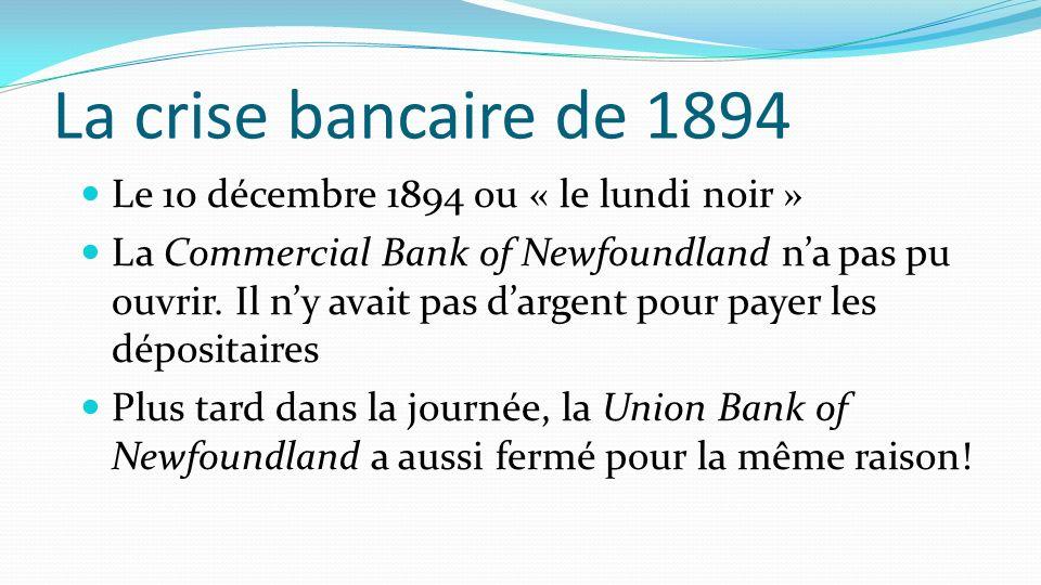 La crise bancaire de 1894 Le 10 décembre 1894 ou « le lundi noir »