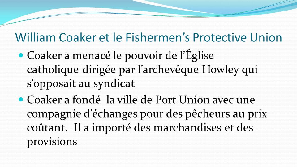 William Coaker et le Fishermen's Protective Union