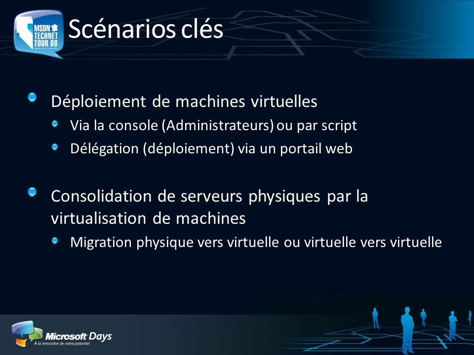 Scénarios clés Déploiement de machines virtuelles