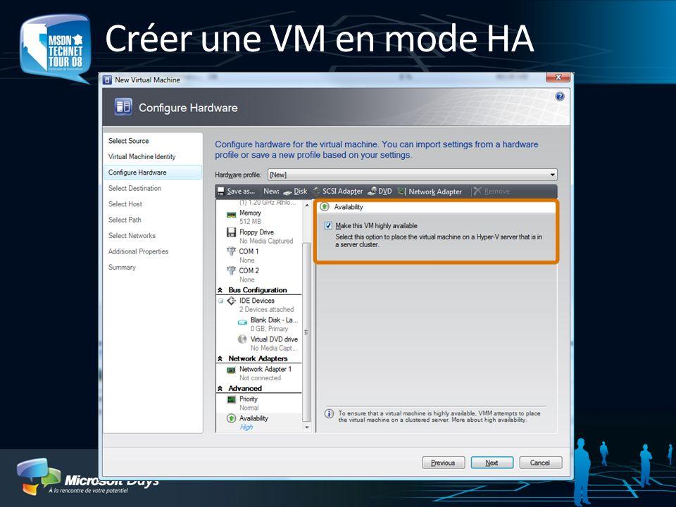 Créer une VM en mode HA