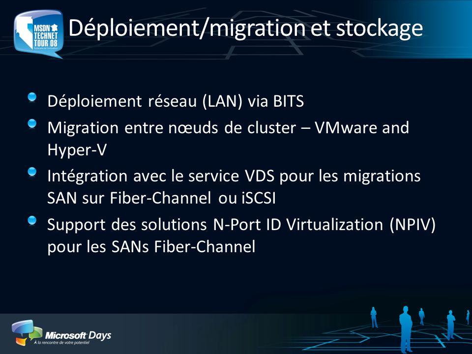 Déploiement/migration et stockage
