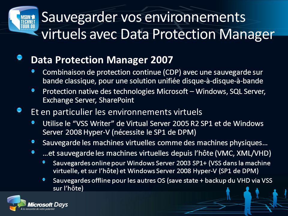 Sauvegarder vos environnements virtuels avec Data Protection Manager