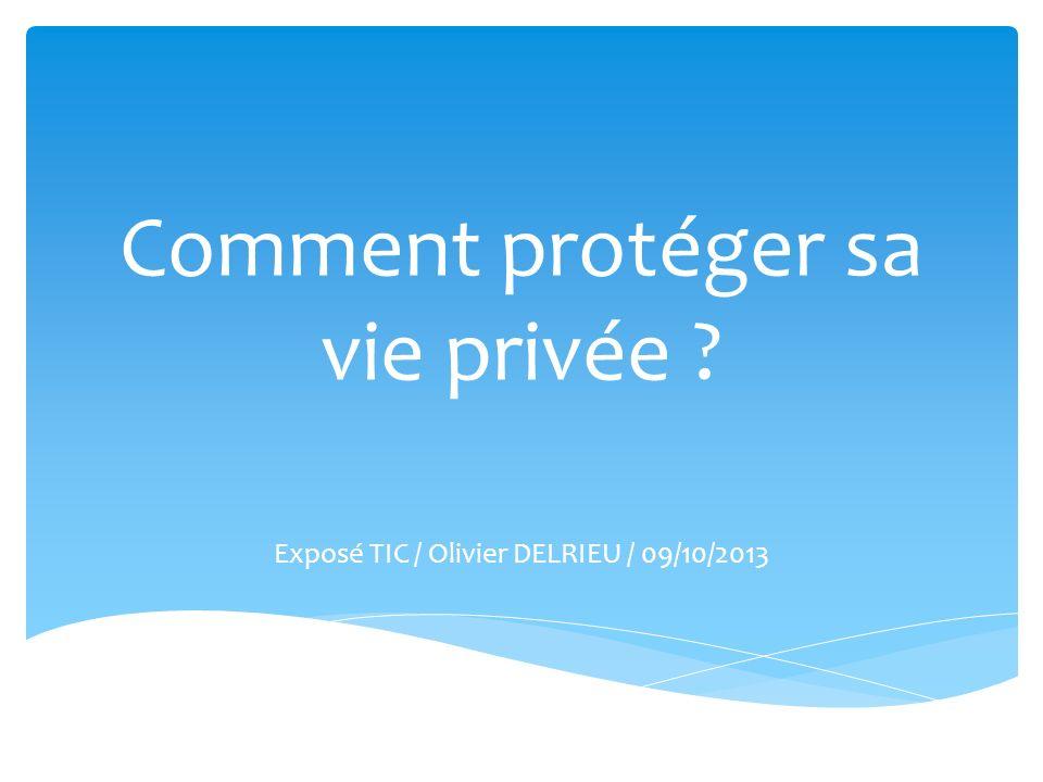 Comment protéger sa vie privée