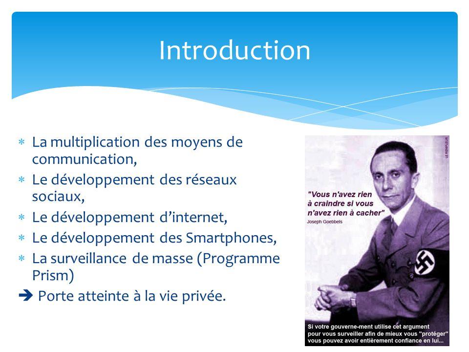 Introduction La multiplication des moyens de communication,