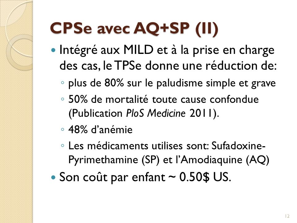 CPSe avec AQ+SP (II) Intégré aux MILD et à la prise en charge des cas, le TPSe donne une réduction de: