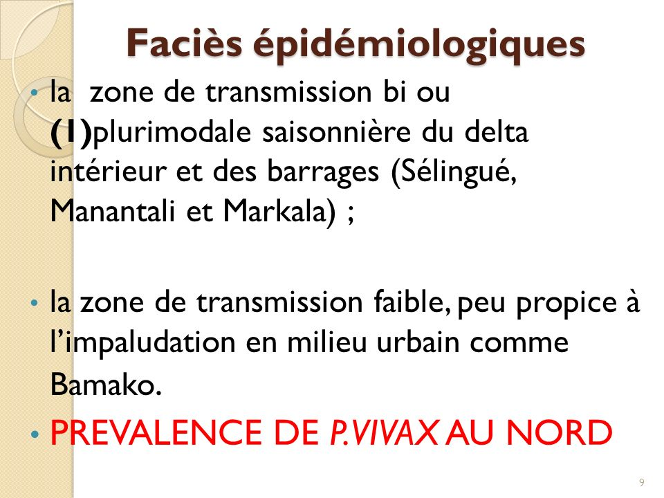 Faciès épidémiologiques