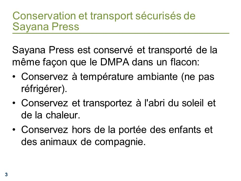 Conservation et transport sécurisés de Sayana Press