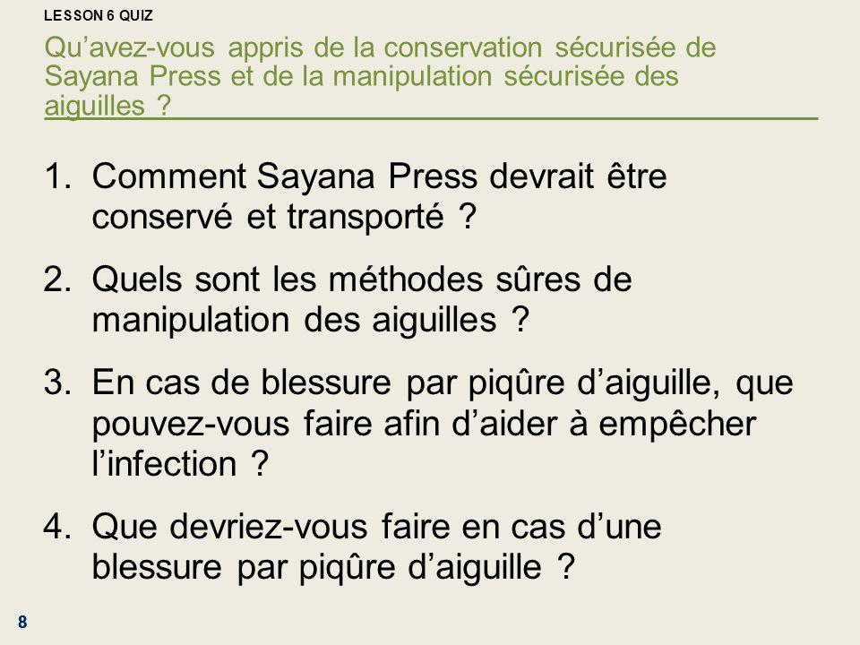 Comment Sayana Press devrait être conservé et transporté