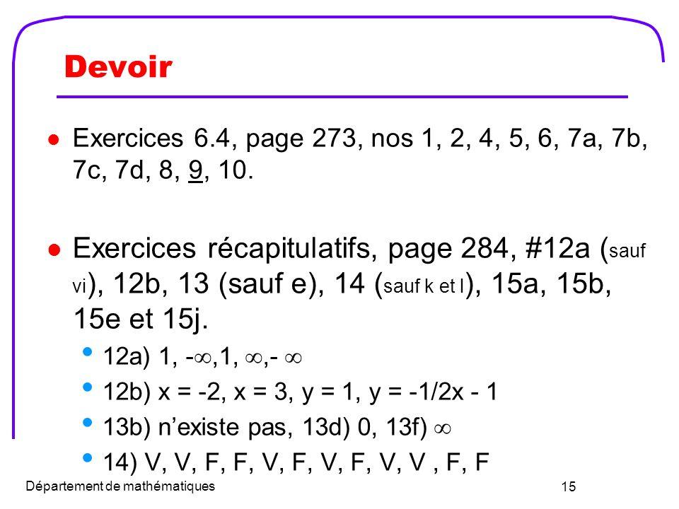 Devoir Exercices 6.4, page 273, nos 1, 2, 4, 5, 6, 7a, 7b, 7c, 7d, 8, 9, 10.