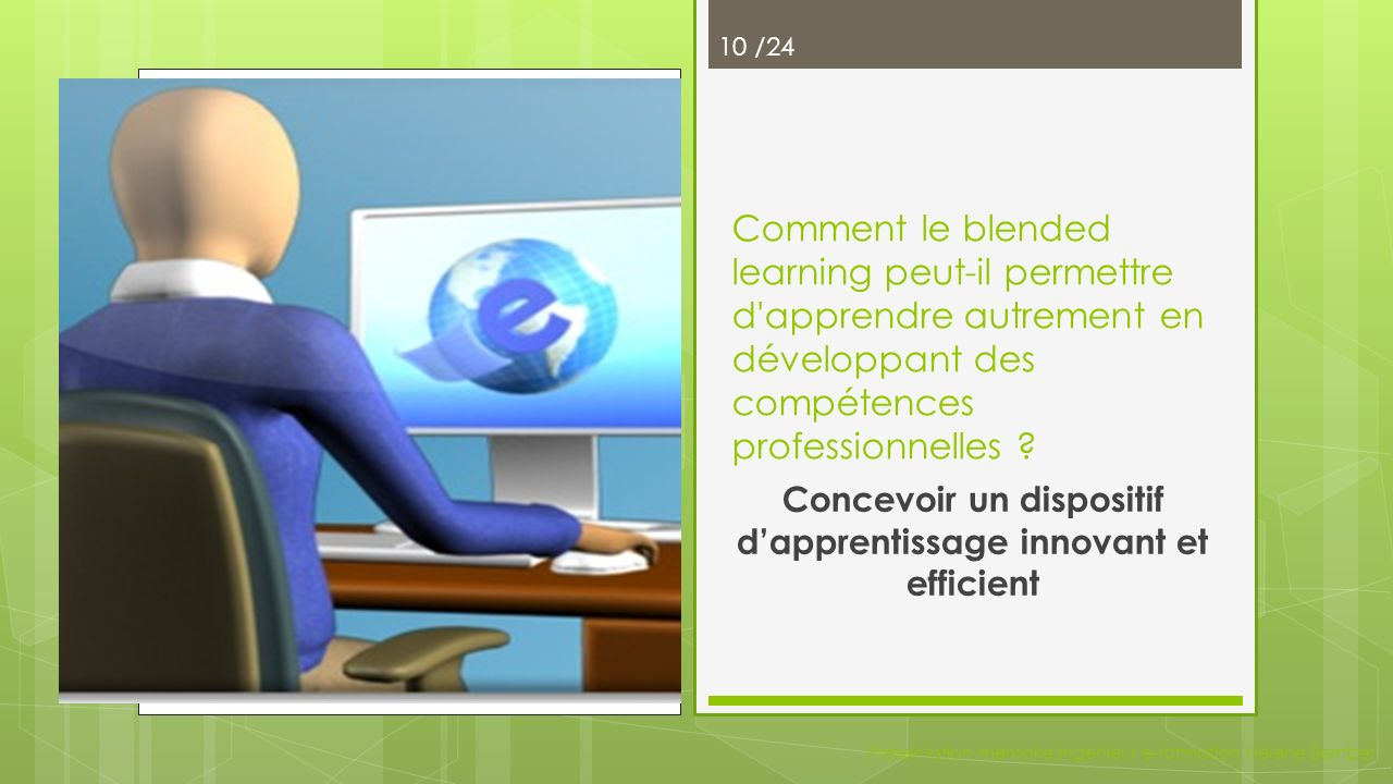 Concevoir un dispositif d'apprentissage innovant et efficient