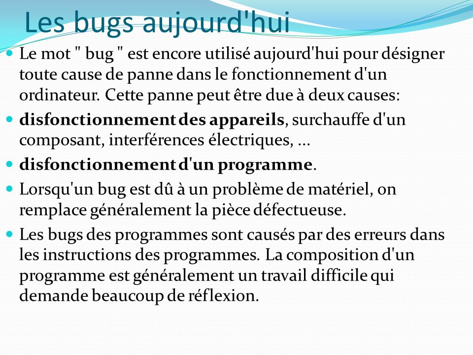 Les bugs aujourd hui