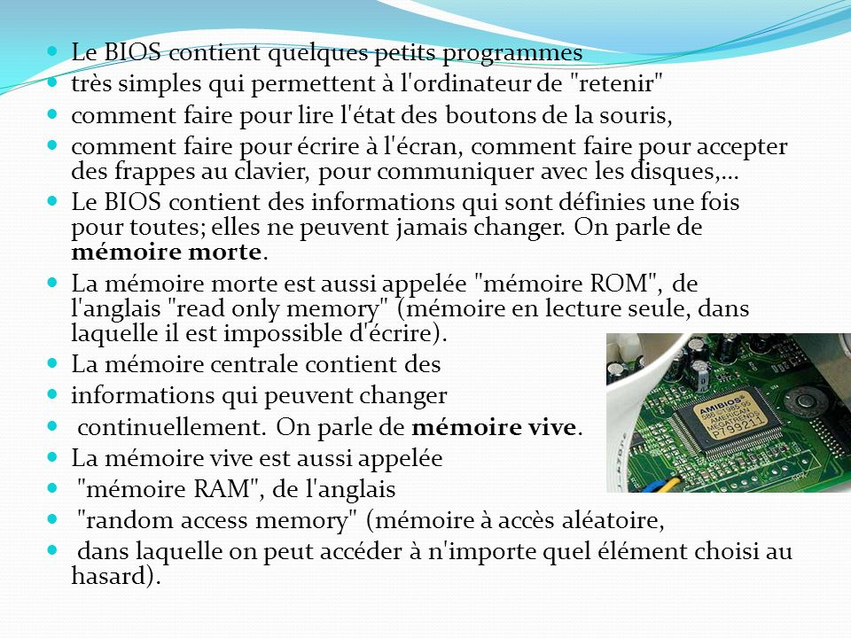 Le BIOS contient quelques petits programmes