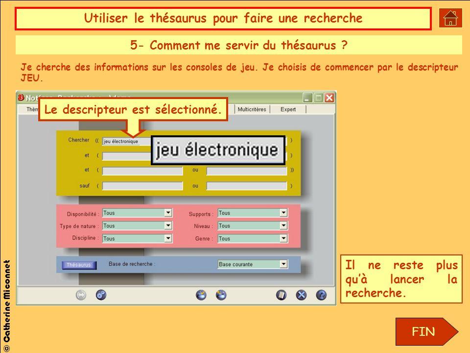 5- Comment me servir du thésaurus Le descripteur est sélectionné.