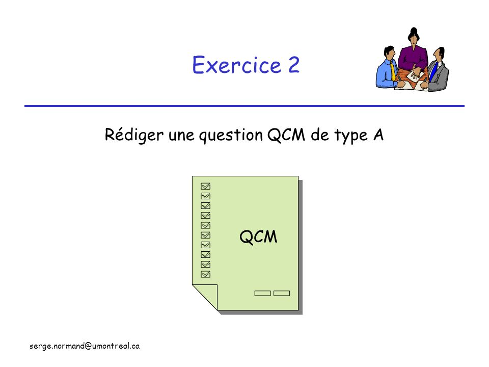 Rédiger une question QCM de type A