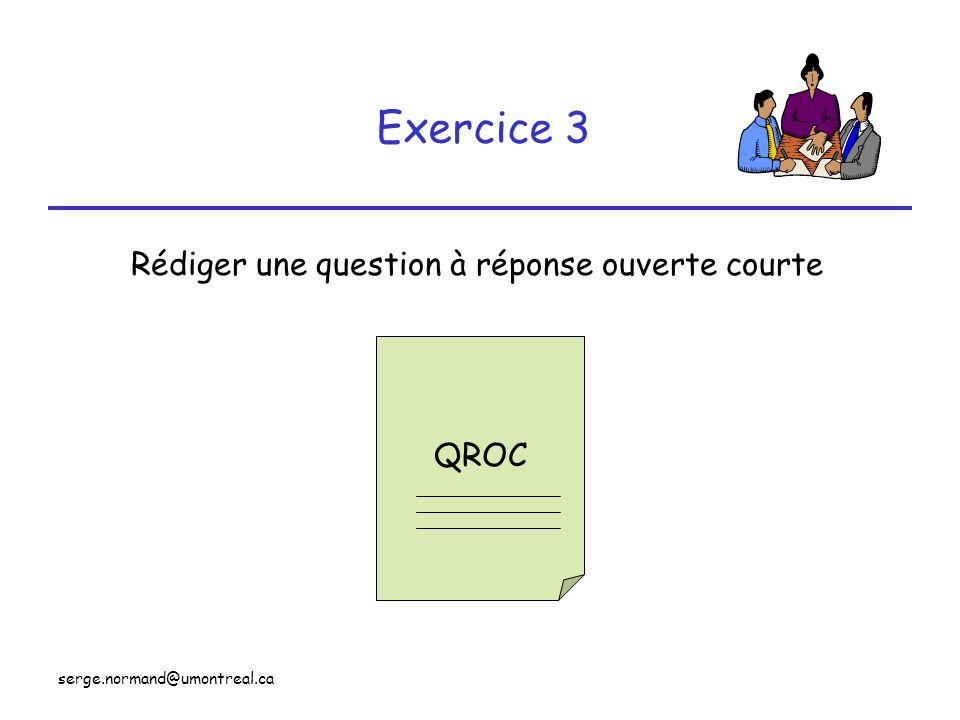Rédiger une question à réponse ouverte courte