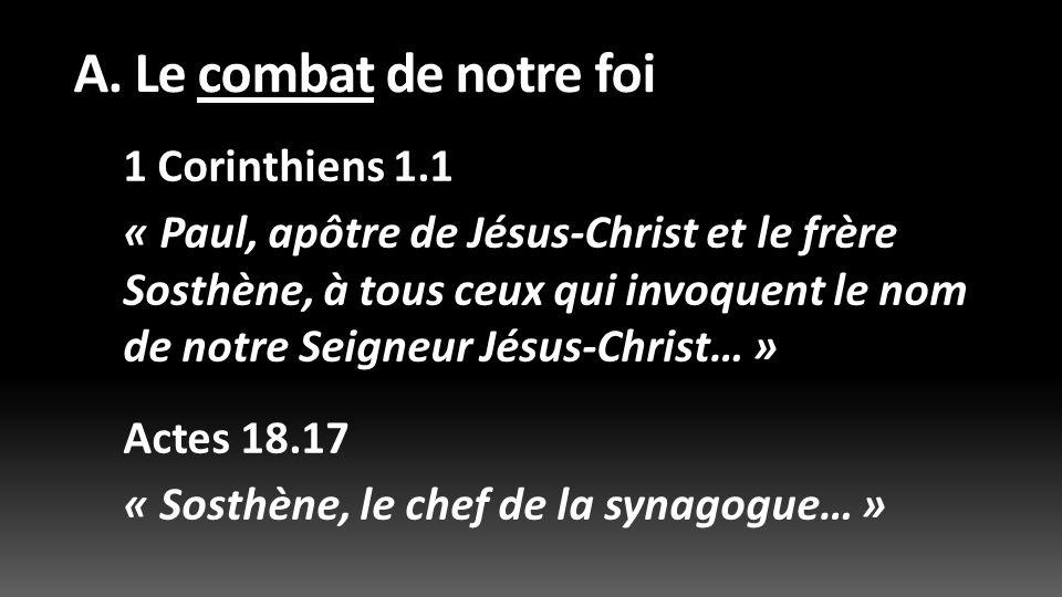 A. Le combat de notre foi