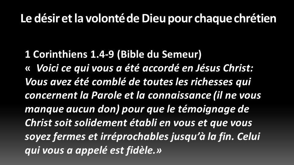 Le désir et la volonté de Dieu pour chaque chrétien