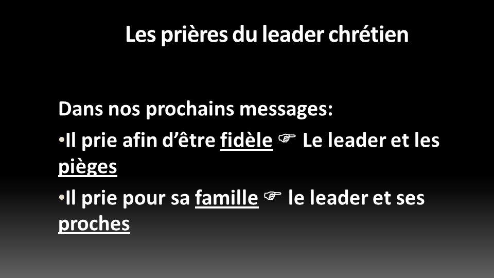 Les prières du leader chrétien
