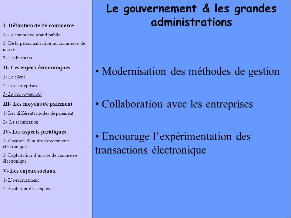 Le gouvernement & les grandes administrations