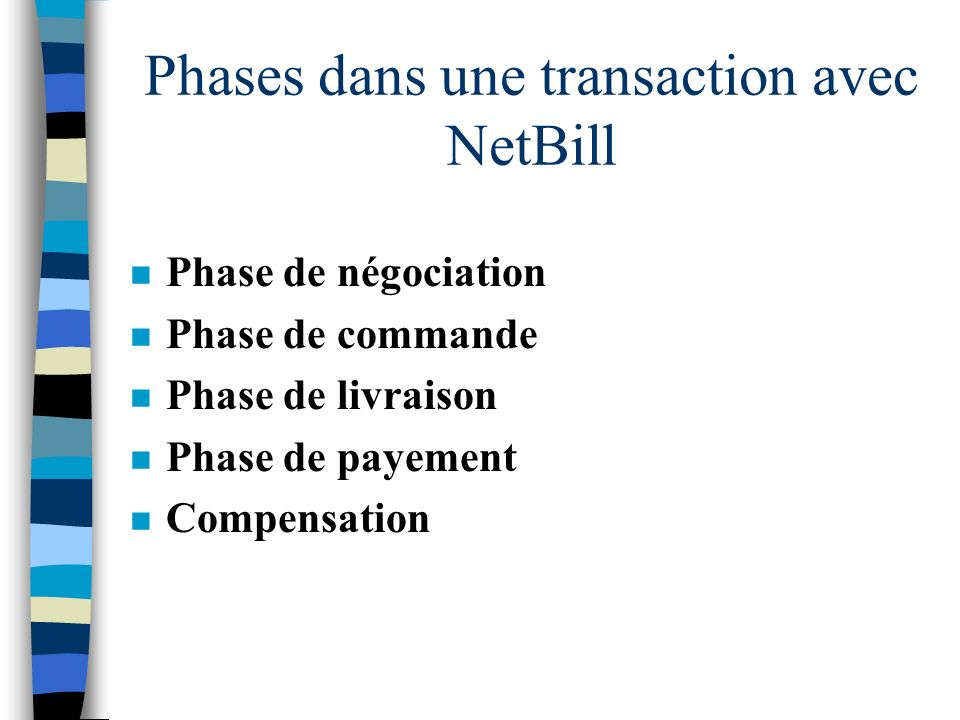 Phases dans une transaction avec NetBill