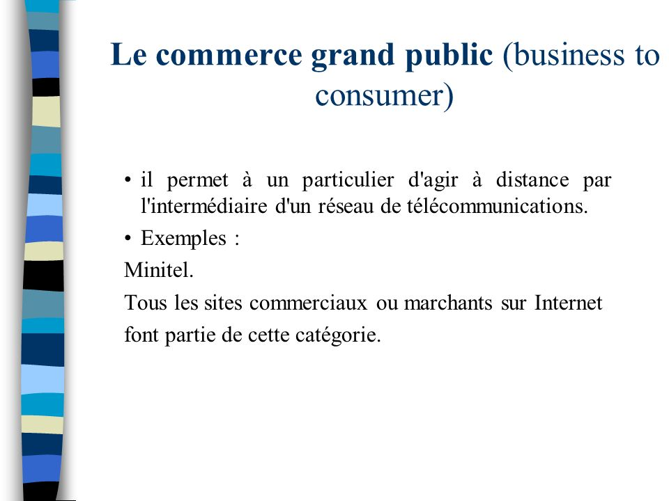 Le commerce grand public (business to consumer)