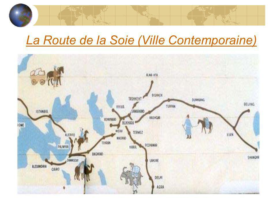 La Route de la Soie (Ville Contemporaine)