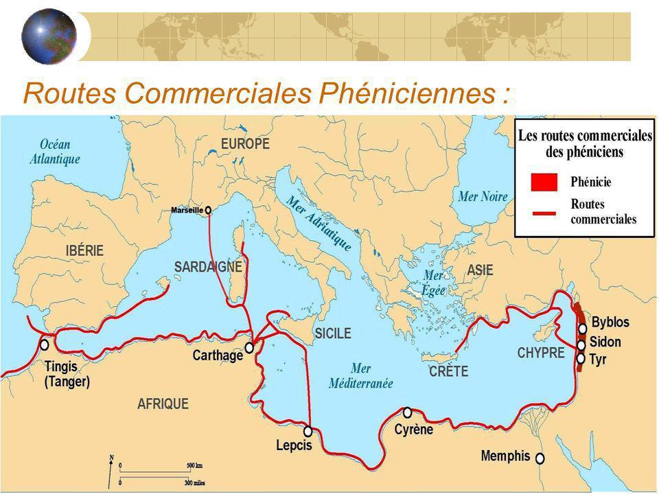 Routes Commerciales Phéniciennes :