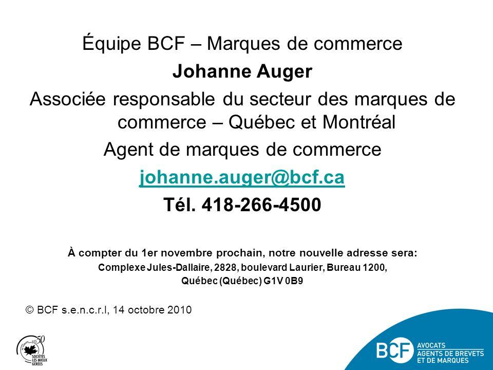 Johanne Auger johanne.auger@bcf.ca Tél. 418-266-4500