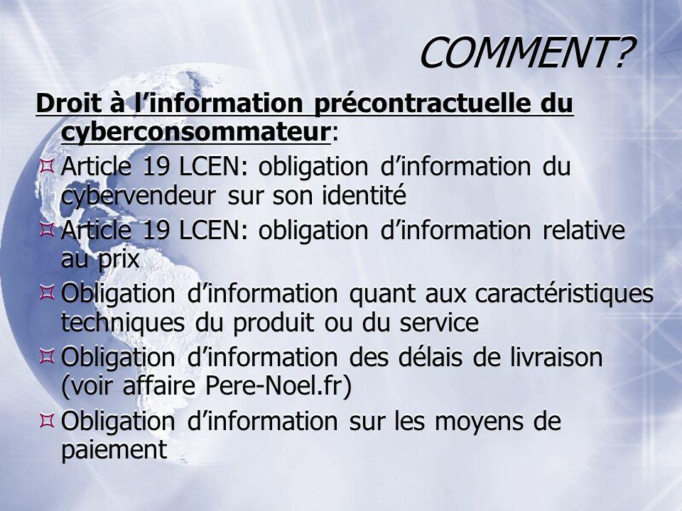 COMMENT Droit à l'information précontractuelle du cyberconsommateur: