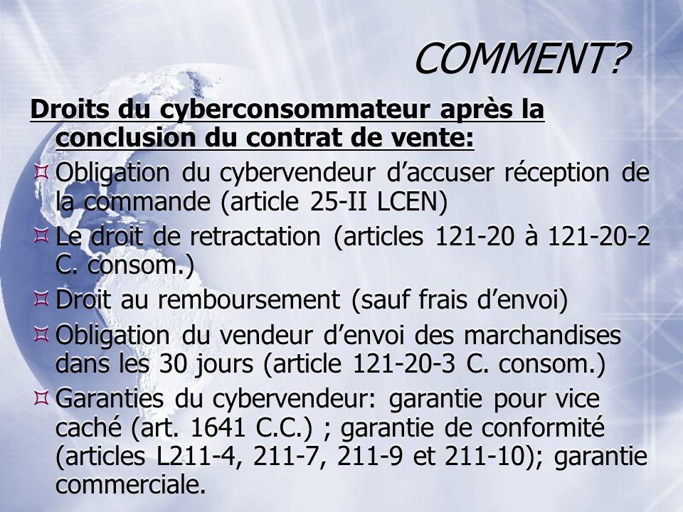 COMMENT Droits du cyberconsommateur après la conclusion du contrat de vente: