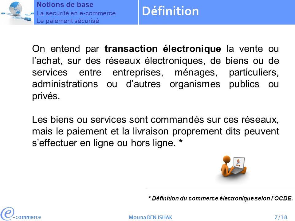 Notions de base La sécurité en e-commerce. Le paiement sécurisé. Définition.