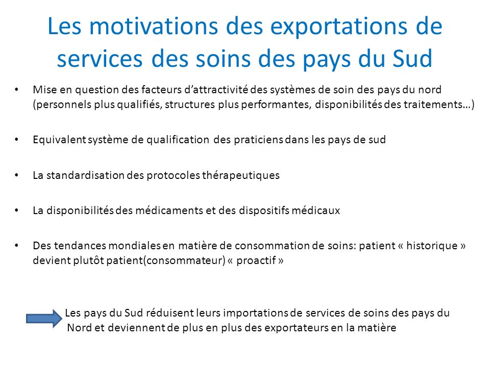 Les motivations des exportations de services des soins des pays du Sud