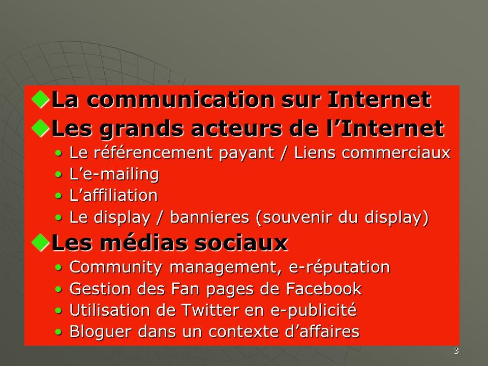 La communication sur Internet Les grands acteurs de l'Internet
