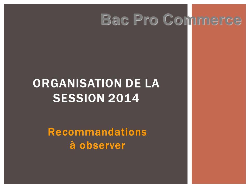 ORGANISATION DE LA SESSION 2014