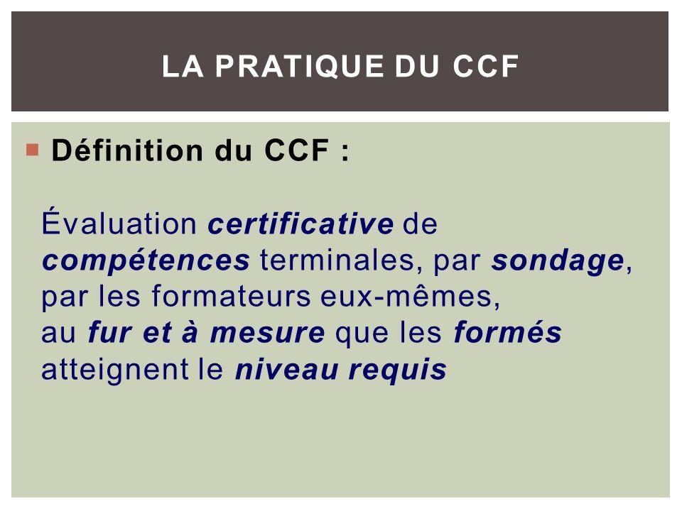 La pratique du CCF
