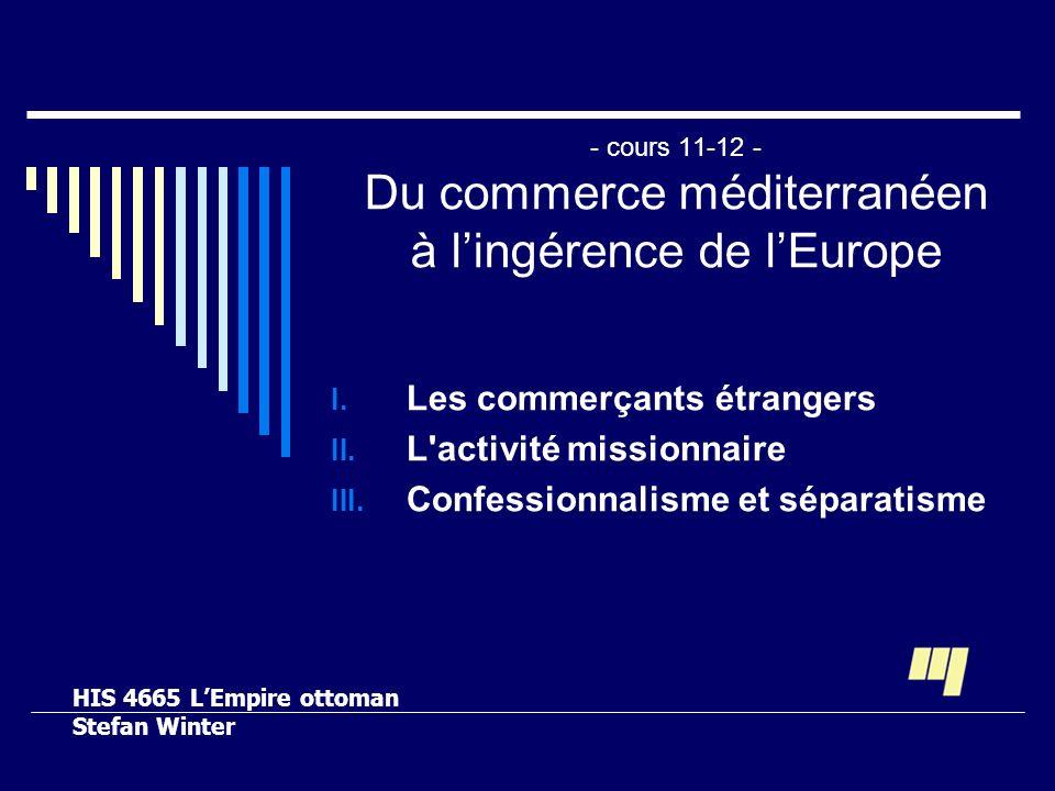 - cours 11-12 - Du commerce méditerranéen à l'ingérence de l'Europe