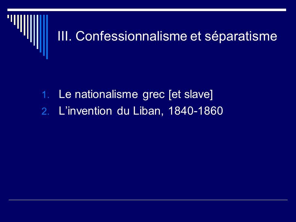 III. Confessionnalisme et séparatisme