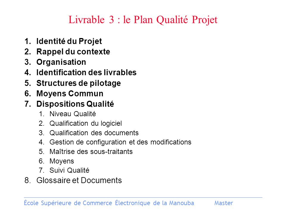 Livrable 3 : le Plan Qualité Projet