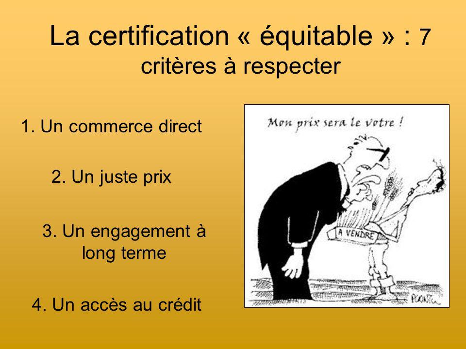 La certification « équitable » : 7 critères à respecter