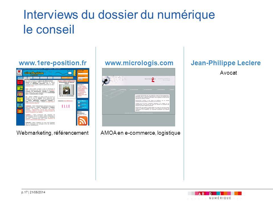 Interviews du dossier du numérique le conseil