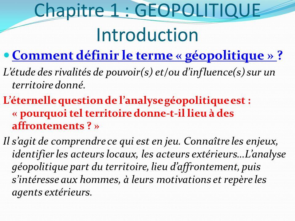 Chapitre 1 : GEOPOLITIQUE Introduction